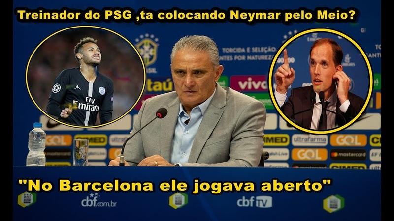Neymar ta sendo escalado errado no PSG? Tite manda Recado para Thomas Tuchel treinador do PSG » Freewka.com - Смотреть онлайн в хорощем качестве