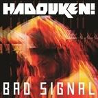 Hadouken! альбом Bad Signal (Remixes)