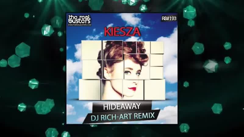 Kiesza Hideaway DJ Rich Art Remix