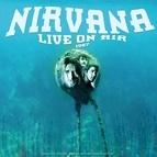 Nirvana альбом Live On Air 1987