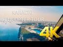 Karachi Helicopter Tour 4K Ultra HD Karachi Street View