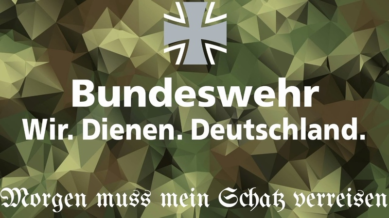 Morgen muss mein Schatz verreisen Bundeswehr