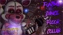 [SFM/FNAF/SONG/COMPLETE] - Funtime Dance Floor (Collab Song Animation)