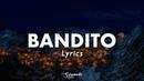 twenty one pilots: Bandito (Lyrics) CLICK LINK IN DESCRIPTION FOR ORIGINAL AUDIO