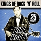 Bill Haley альбом Kings Of Rock 'N' Roll Bill Haley