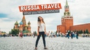 RUSSIA TRAVEL for First Timers - what YOU NEED to KNOW | Moscow St. Petersburg