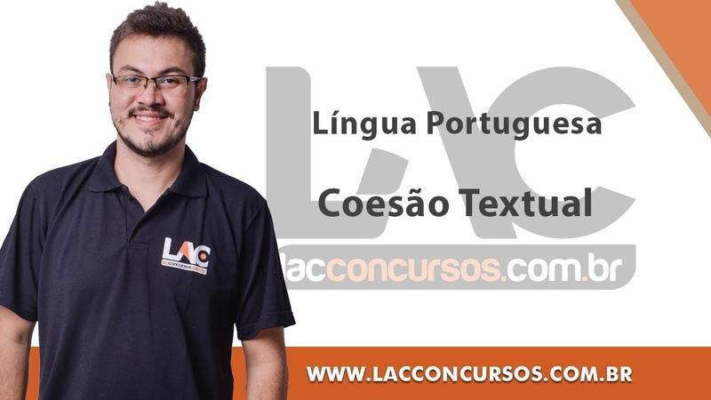 Curso - CESPE - Língua Portuguesa - Coesão Textual