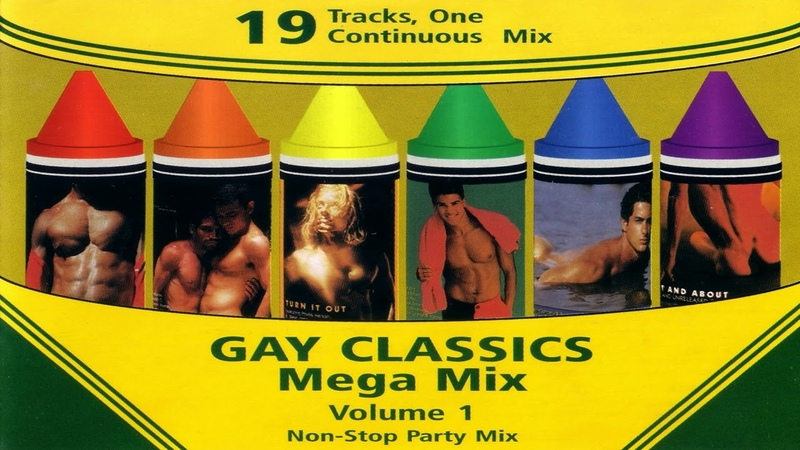 Gay Classics Mega Mix Volume 1