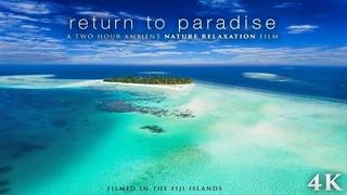 FIJI Tropical Island Nature Scenes 4K (No Music) 2 HOUR Ambient Film: Return to Paradise