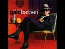 GATO BARBIERI / Circulos / QUE PASA