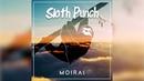 Sloth Punch Moirai Original Mix