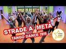 STRADE A META'    Tango Dance 2019    Balli di gruppo    Coreografia    Andrea Stella