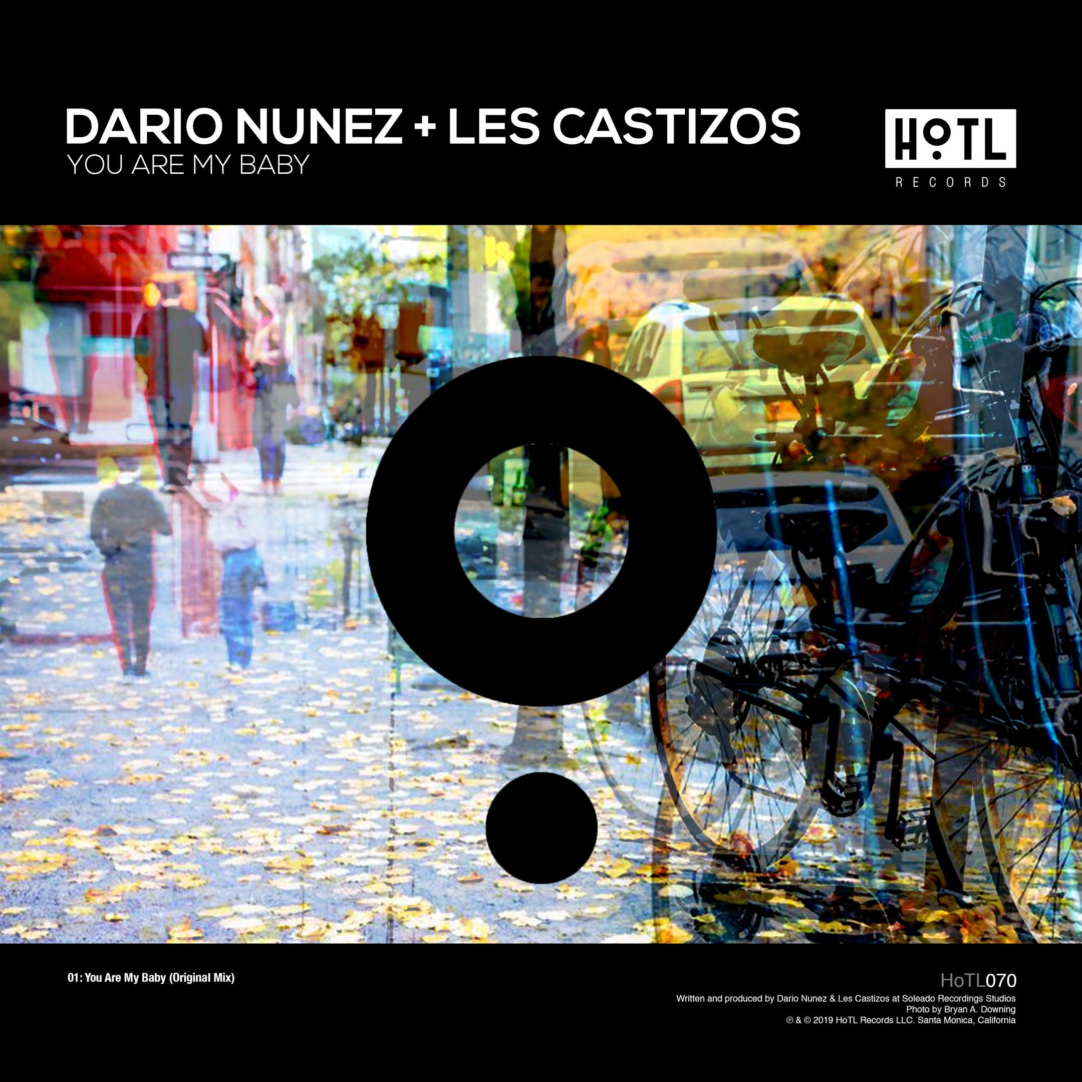 Dario Nunez & Les Castizos - You Are My Baby (Original Mix