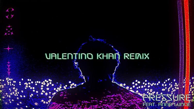 RL Grime - Pressure (Valentino Khan ft. Anna Lunoe Remix) [Official Audio]