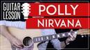 Polly Guitar Tutorial - Nirvana Guitar Lesson 🎸 |Easy Chords Guitar Cover|
