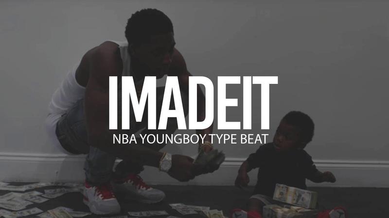 FREE NBA Youngboy Type Beat I Made It 2018 Prod By TnTXD x Yung Tago x Drumdummie