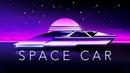 Space Car A Chillwave Mix