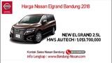 Harga Nissan Elgrand - Harga Nissan Elgrand Bandung  081323589292