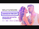 Dance in the City - Willy y Noura (I Moscow Bachatea Experience)