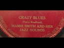 Mamie Smith Her Jazz Hounds Crazy Blues LYRICS (song by Perry Bradford) on Okeh 4169