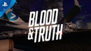 Blood Truth – Behind the Scenes: Story | PS VR