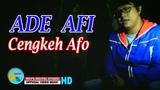 CENGKEH AFO - ADE AFI KEVS DIGITAL STUDIO ( OFFICIAL VIDEO MUSIC )