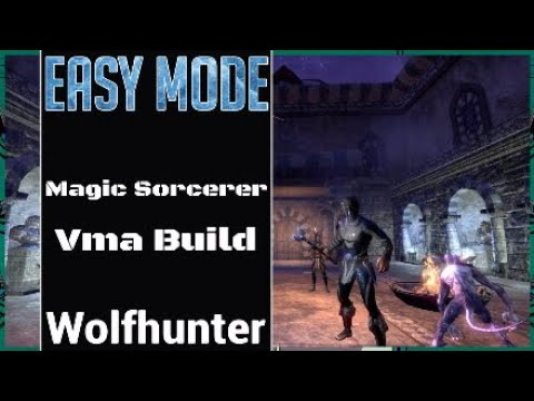 Easy Mode Magic Sorcerer Veteran Maelstrom Arena Build ESO Wolfhunter