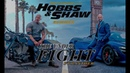 Hobbs Shaw ( F F) | The Under - Fight (ft. Panther) | Official Music Video