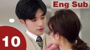 Well Intended Love 10 【Eng Sub】