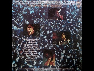 The Easy Rider Generation In Concert: The live Adventures of Mike Bloomfield & Al Kooper (1969)