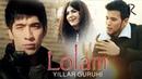 Yillar guruhi - Lolam | Йиллар гурухи - Лолам