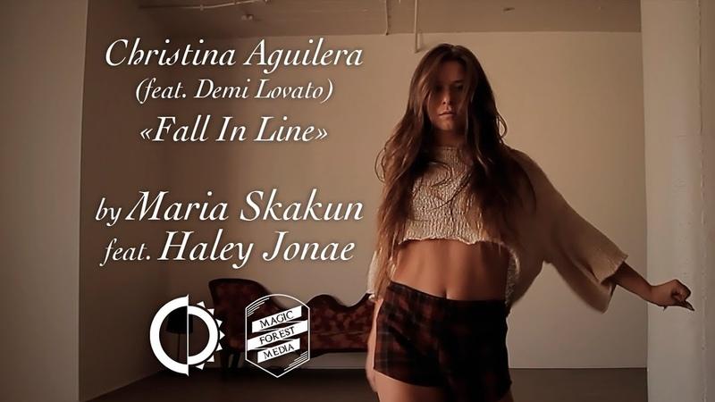 Christina Aguilera (feat. Demi Lovato) - Fall In Line. By Maria Skakun feat. Haley Jonae