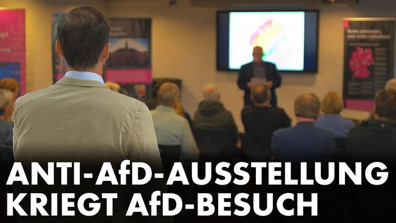 Anti AfD Ausstellung kriegt AfD Besuch