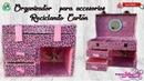 DIY Organizador de accesorios /Reciclando cartón