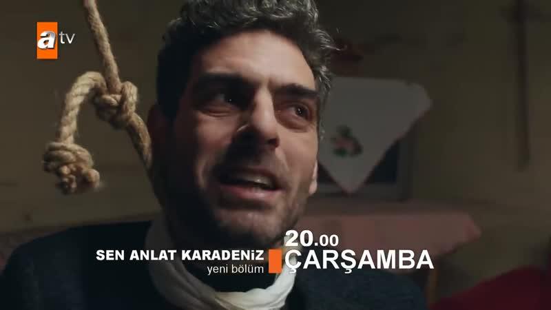 Sen Anlat Karadeniz 35. Bölüm 2. Fragman