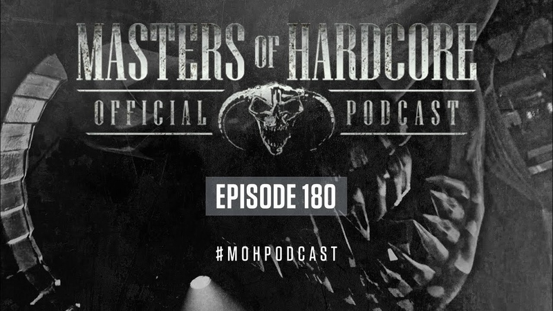 Official Masters of Hardcore Podcast 180 by Bodyshock