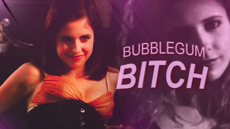 Buffy Summers | Bubblegum Bitch