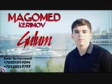 Magomed Kerimov - Gulum (Мой Цветок) (Гюлюм) 2015_low.mp4