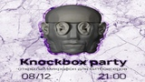 KNOCKBOX PARTY 7 TO SMOKE