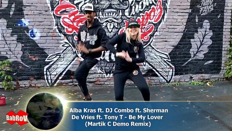 Alba Kras ft. DJ Combo ft. Sherman De Vries ft. Tony T - Be My Lover (Martik C Demo Remix)