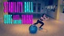 STABILITY BALL FOR CORE, GLUTES, HAMSTRINGS AND THIGHS