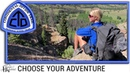 Continental Divide Trail Documentary CHOOSE YOUR ADVENTURE