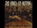 Kings of nuthin' - Banned From the Pubs