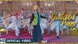 Diljit Dosanjh   Gulabi Pagg (Official Video)   Neha Sharma   Jatinder Shah   Ranbir Singh