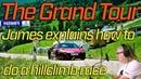 The Grand Tour James Explains How To Do A Hillclimb Race