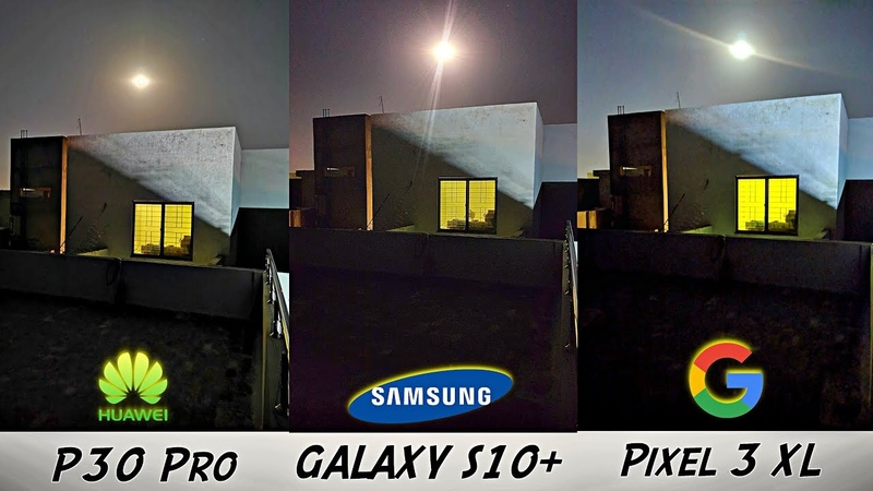Samsung Galaxy S10 OFFICIAL Night Mode Review vs Huawei P30 Pro, Pixel 3XL iPhone XS MAX!