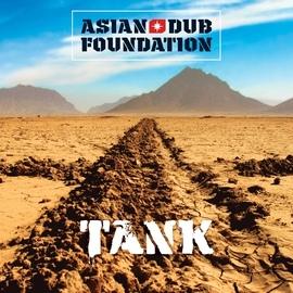 Asian Dub Foundation альбом Tank (Remastered)