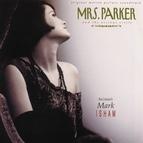Mark Isham альбом Mrs. Parker And The Vicious Circle