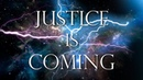 Justice is Coming 432Hz