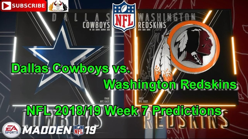 Dallas Cowboys vs. Washington Redskins | NFL 2018-19 Week 7 | Predictions Madden NFL 19